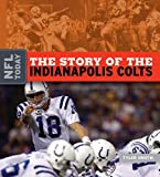 The Story of the Indianapolis Colts, Tyler Omoth, 1583417583