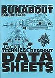 Starfleet Runabout: Danube Class (Jackill's Technical Readout Data Sheets)