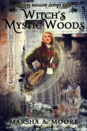 Witch's Mystic Woods: A Coon Hollow Coven Tale (Coon Hollow Coven Tales Book ()