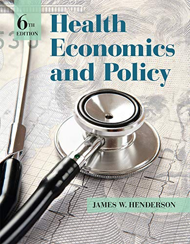 Health Economics and Policy from Cengage Learning