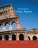 Essentials of College Algebra 1st Edition