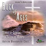 Rock of Ages Songs of Comfort for Troubled Hearts