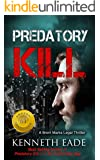 Legal Thriller: Predatory Kill: A Brent Marks Legal Thriller Book (Brent Marks Legal Thrillers 2)