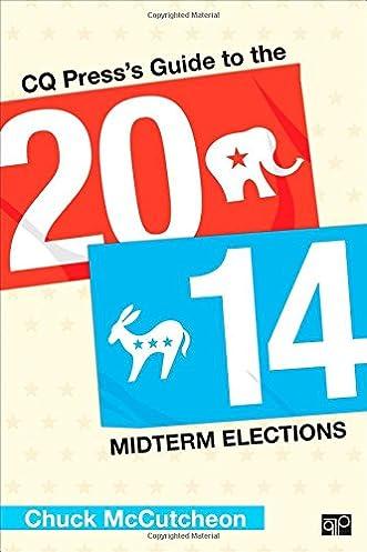 cq press s guide to the 2014 midterm elections chuck mccutcheon rh amazon com