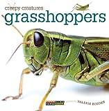 Creepy Creatures: Grasshoppers, Valerie Bodden, 0898129354