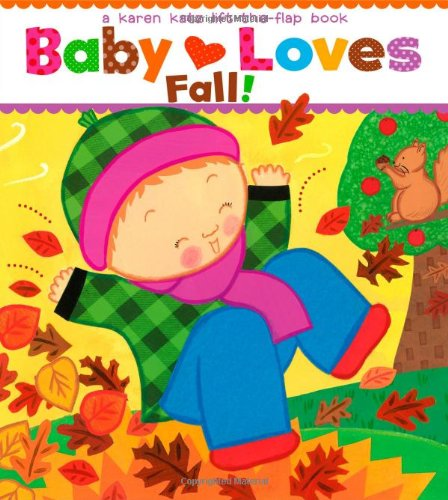 (Baby Loves Fall!: A Karen Katz Lift-the-Flap Book (Karen Katz Lift-The-Flap)