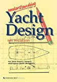 : Understanding Yacht Design: For boat buyers, owners & novice yacht designers