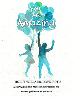 You Are Amazing: A coloring book that teaches self-esteem ...