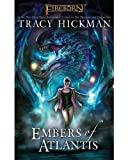 Fireborn: Embers of Atlantis, Tracy Hickman, 1616611006
