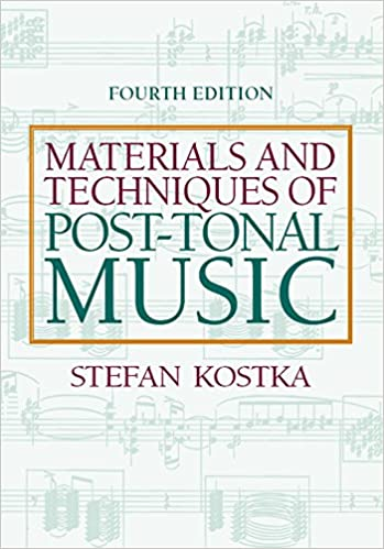 Materials and techniques of post tonal music kindle edition by materials and techniques of post tonal music kindle edition by stefan kostka arts photography kindle ebooks amazon fandeluxe Choice Image