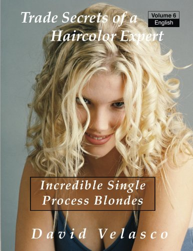 incredible-single-process-blondes-trade-secrets-of-a-haircolor-expert-book-6