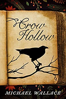 Crow Hollow by [Wallace, Michael]