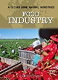 Food Industry, Rob Bowden, 1435896300