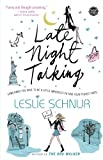 Late Night Talking, Leslie Schnur, 0743288254