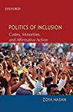 img - for Politics of Inclusion: Caste, Minority, and Representation in India by Zoya Hasan (2009-01-15) book / textbook / text book