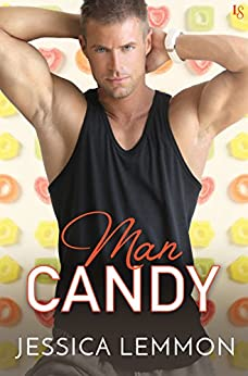 Man Candy: A Real Love Novel by [Lemmon, Jessica]
