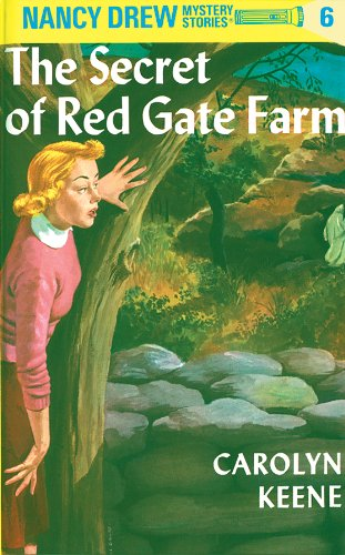 Nancy Drew 06: The Secret of Red Gate Farm by [Keene, Carolyn]