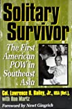 Solitary Survivor, Lawrence R. Bailey and Ron Martz, 1574880047
