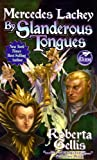By Slanderous Tongues, Mercedes Lackey and Roberta Gellis, 1416555315