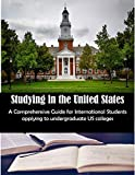 Studying in the United States: A Comprehensive Guide for International Students applying to undergraduate US colleges