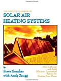 The Complete Handbook of Solar Air Heating Systems
