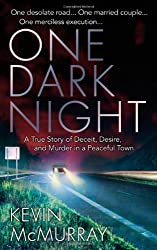 One Dark Night (St. Martin's True Crime Library)