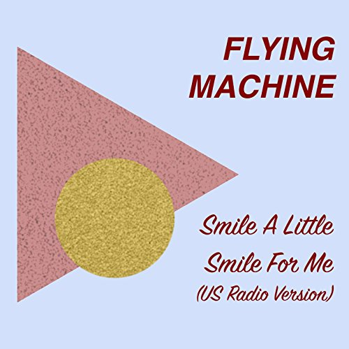 Smile a Little Smile for Me (Us Radio ()