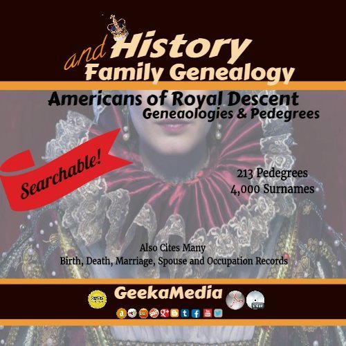 Americans of Royal Descent Searchable Lineage & Pedigrees H117