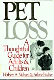 Pet Loss, Herbert Nieburg and Arlene Fischer, 0060149477