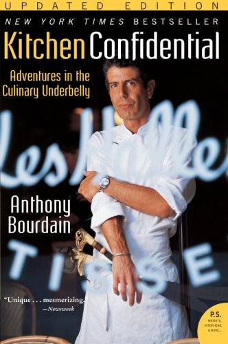 Kitchen Confidential Updated Edition: Adventures in the Culinary Underbelly (P.S.) from Harper Perennial