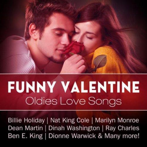 Funny Valentine: Oldies Love Songs