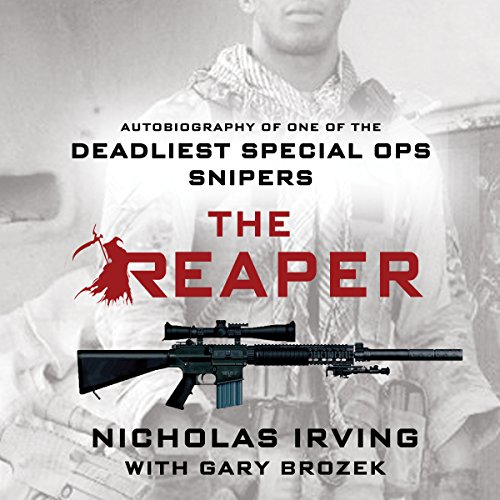 The Reaper: Autobiography of One of the Deadliest Special Ops Snipers cover