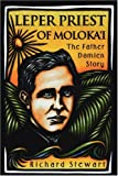 img - for Leper Priest of Molokai: The Father Damien Story book / textbook / text book