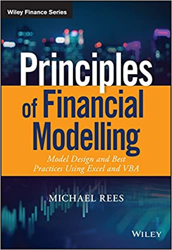 Principles of Financial Modelling: Model Design and Best