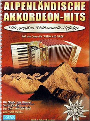 Alpes équipe de billets de Hits–Accordéon en accordéon [Partition]