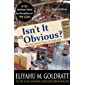 Isn't It Obvious? Revised Edition (English Edition)