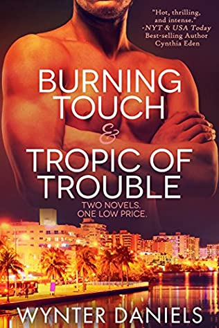 book cover of Burning Touch / Tropic of Trouble