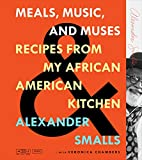 Meals, Music, and Muses: Recipes from My African American Kitchen