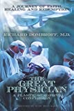The Great Physician: A Plastic Surgeon's Confession