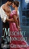 Mischief by Moonlight (Regency Mischief)