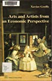 Arts and Artists from an Economic Perspective, Xavier Greffe, 9231038346