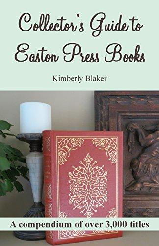 Collector's Guide to Easton Press Books: A Compendium