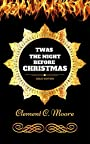 Twas the Night before Christmas: By Clement Clarke Moore - Illustrated
