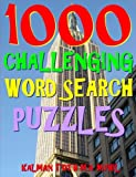 1000 Challenging Word Search Puzzles: Fun Way to Improve Your IQ