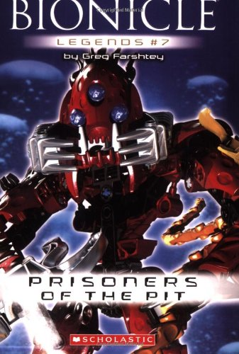 Read Online Bionicle Legends #7: Prisoners of the Pit pdf epub