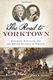 Road to Yorktown, The (Military)