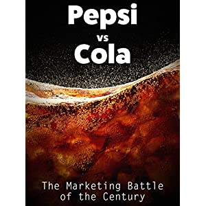 51%2BciJsC PL. SS300  - Pepsi vs Cola: The Marketing Battle of the Century