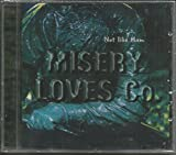 Not Like Them by Misery Loves Co.