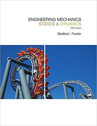 Engineering mechanics statics dynamics 5th edition anthony m engineering mechanics statics dynamics 5th edition 5th edition fandeluxe Choice Image