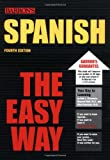 img - for Spanish the Easy Way (Easy Way Series) book / textbook / text book